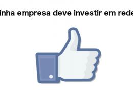 Por que minha empresa deve investir em redes sociais?